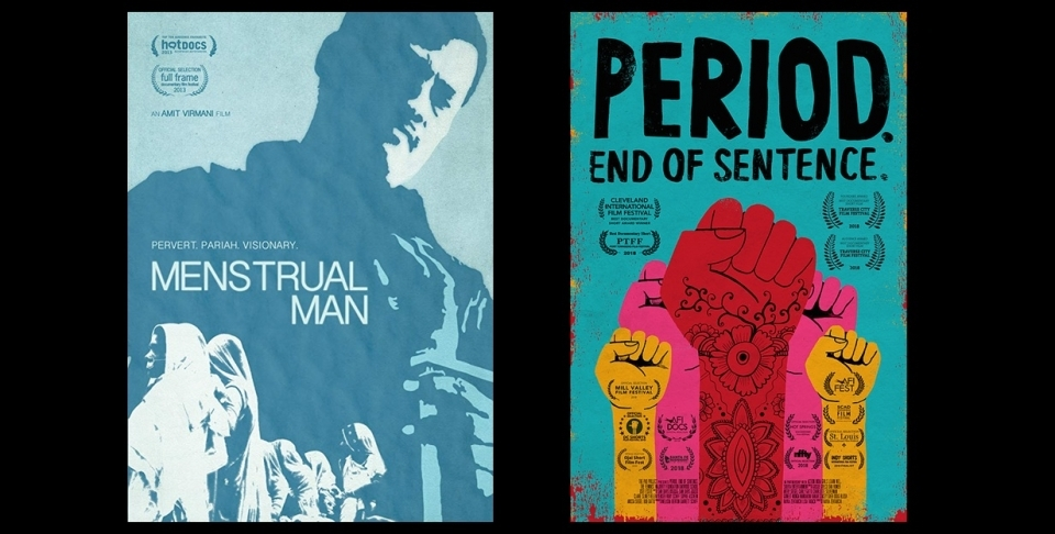"Promotional posters for ""Menstrual Man"" and ""Period. End of Sentence."""