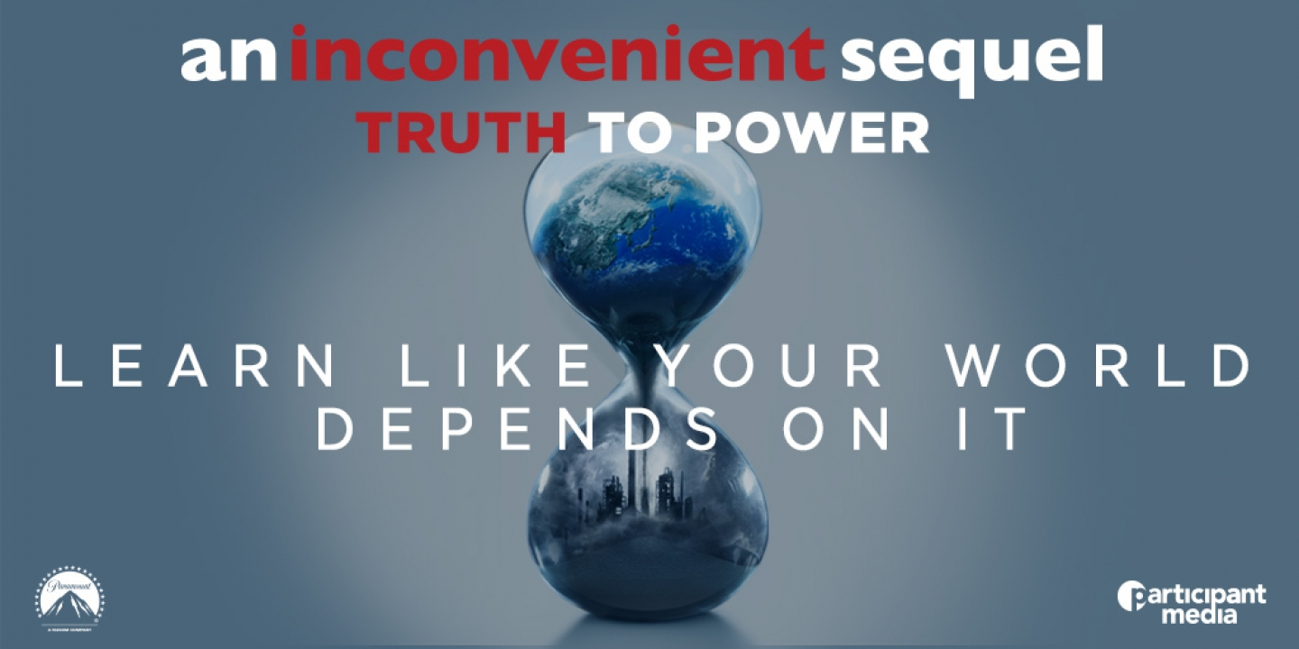 "Promotional Image for ""An Inconvenient Sequel: Truth To Power"""