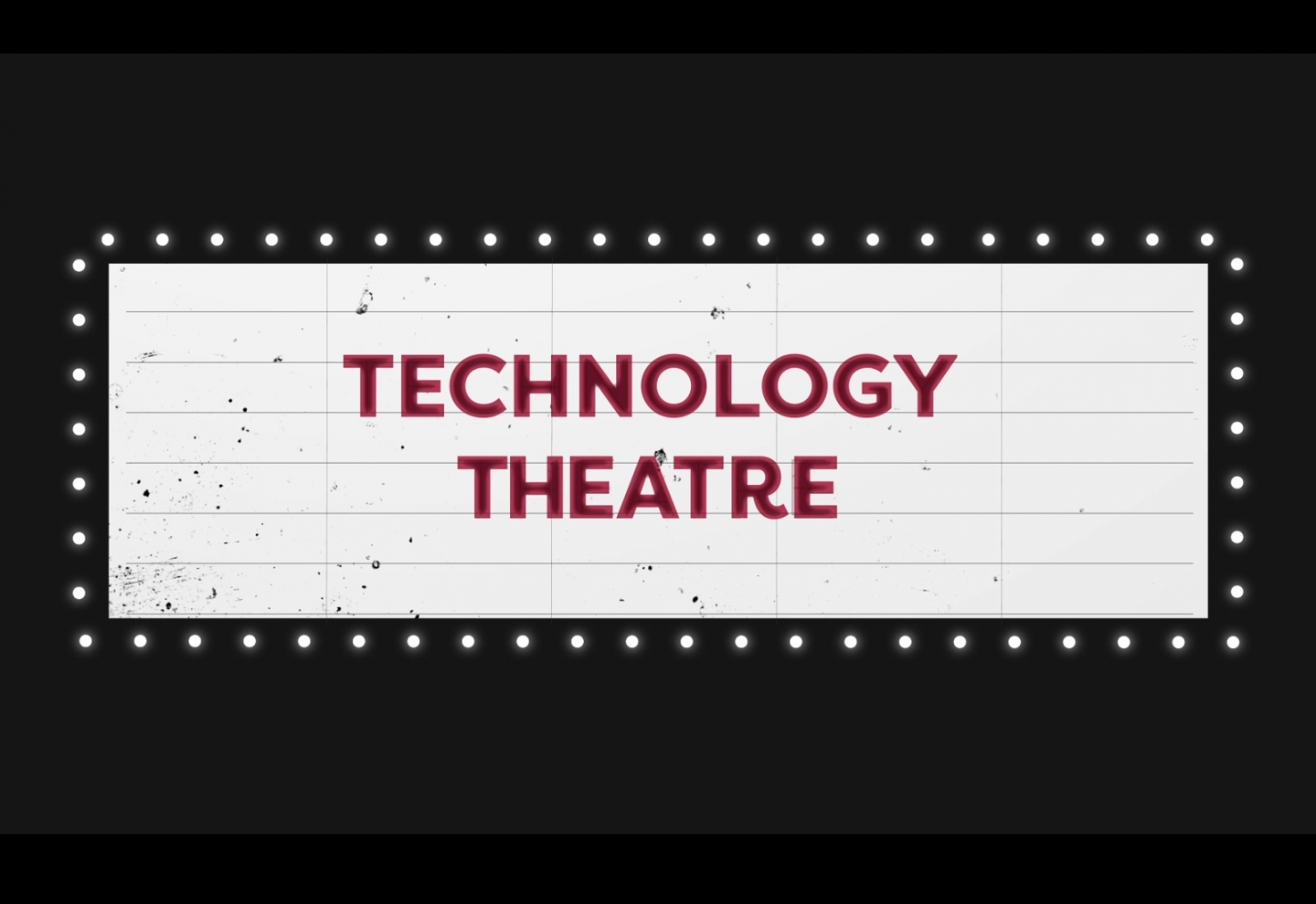 Technology Theatre Cover Image