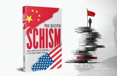 """Schism"" A New Book by Paul Blustein - China Inc"